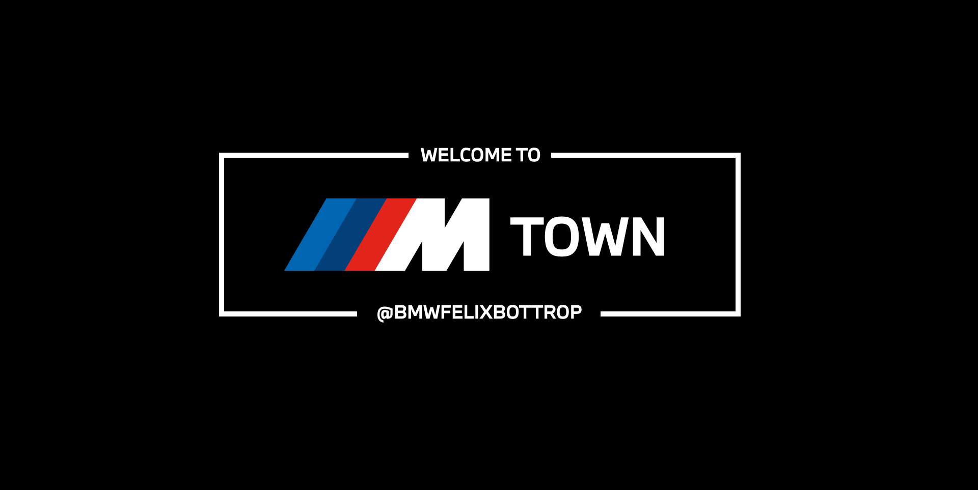 M-Town bmwfelixbottrop